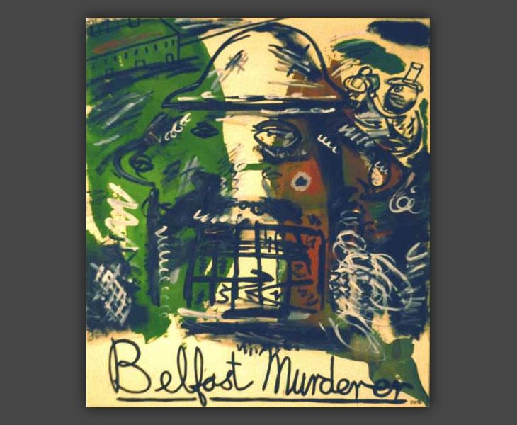 Belfast Murderer